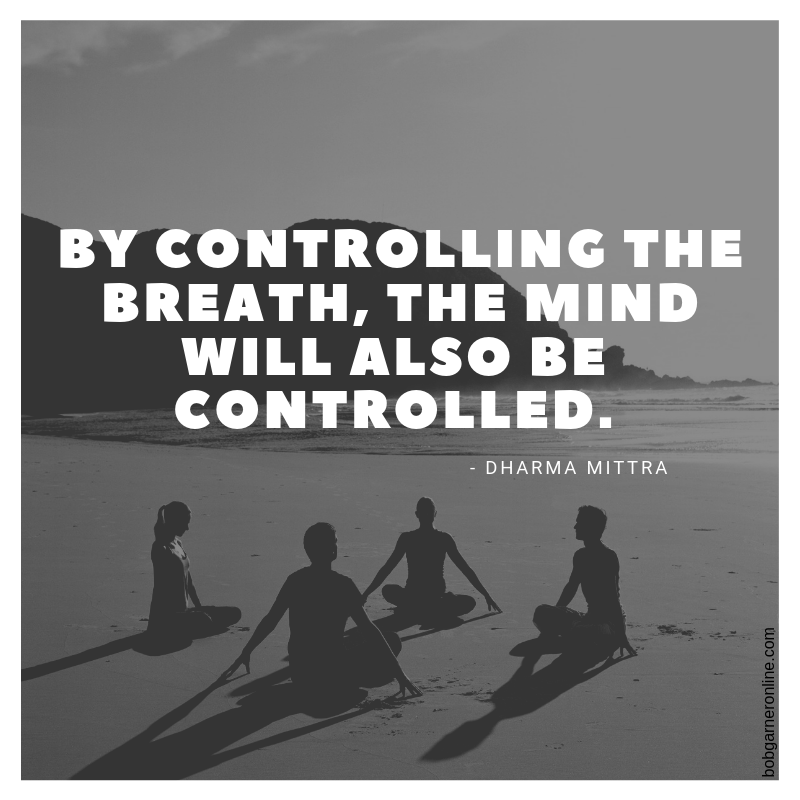 dharma mittra quotes breathe
