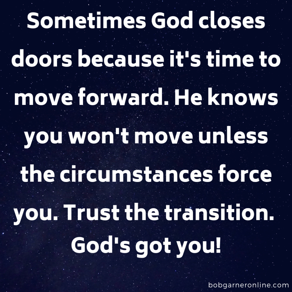 Transition - God's Got You Oct 2019 Post