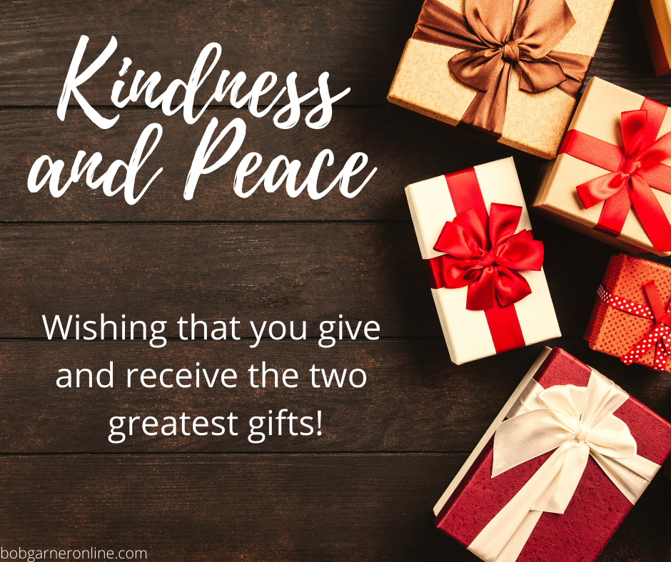 Kindness and Peace - Two Precious Gifts 2020 Holiday Christmas